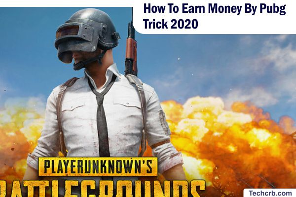 How To Earn Money By Pubg Trick 2020