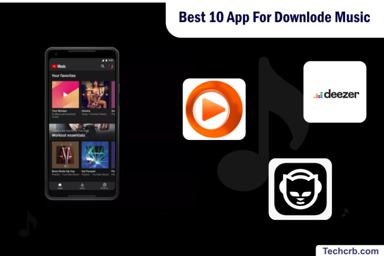 Best 10 App For Downlode Music