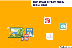 Best 10 App For Earn Money Online 2020