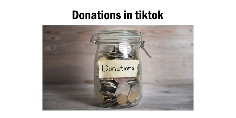 Donations - Tips To Earn Money With TikTok
