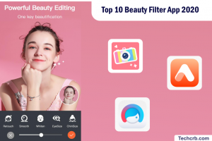 Top 10 Beauty Filter App 2020