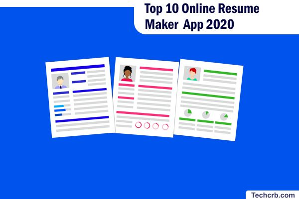 Top 10 Online Resume Maker App 2020