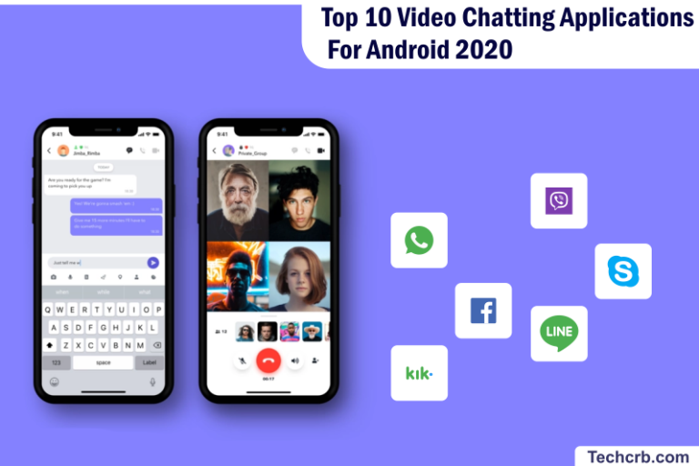 Top 10 Video Chatting Applications For Android 2020